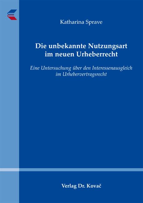 Cover: Die unbekannte Nutzungsart im neuen Urheberrecht