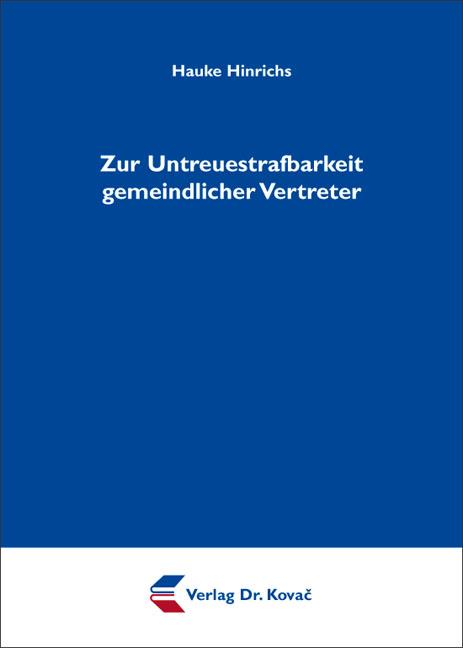Cover: Zur Untreuestrafbarkeit gemeindlicher Vertreter