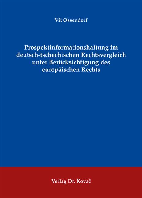 Cover: Prospektinformationshaftung im deutsch-tschechischen Rechtsvergleich unter Berücksichtigung des europäischen Rechts