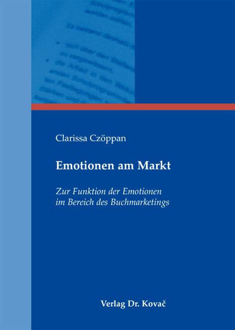 Cover: Emotionen am Markt