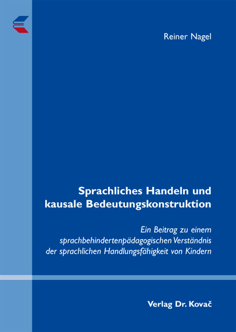 Cover: Sprachliches Handeln und kausale Bedeutungskonstruktion