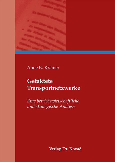 Cover: Getaktete Transportnetzwerke