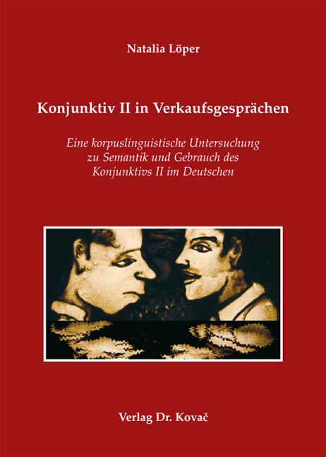 Cover: Konjunktiv II in Verkaufsgesprächen