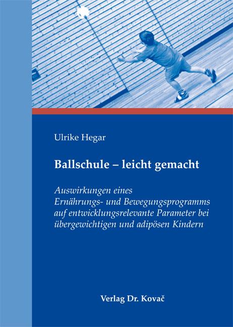 Cover: Ballschule – leicht gemacht