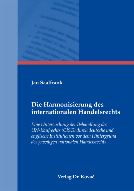 Cover: Die Harmonisierung des internationalen Handelsrechts