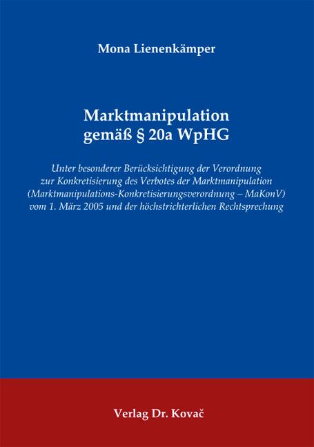 Cover: Marktmanipulation gemäß § 20a WpHG