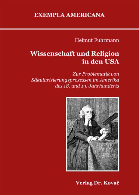 Cover: Wissenschaft und Religion in den USA