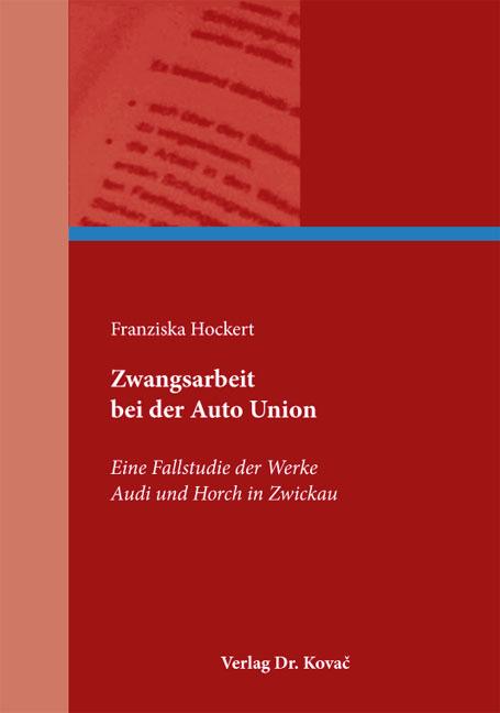 Cover: Zwangsarbeit bei der Auto Union