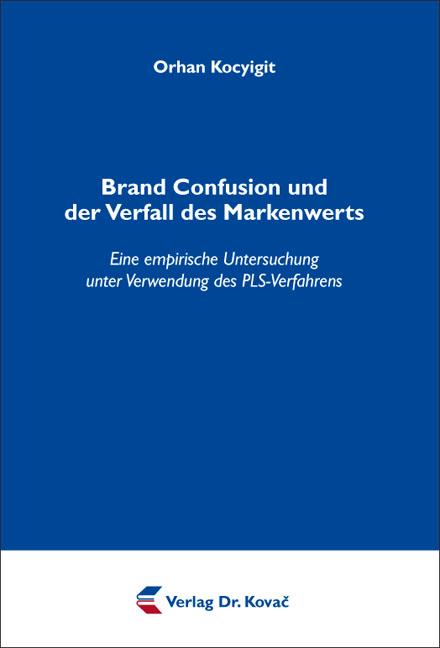 Cover: Brand Confusion und der Verfall des Markenwerts