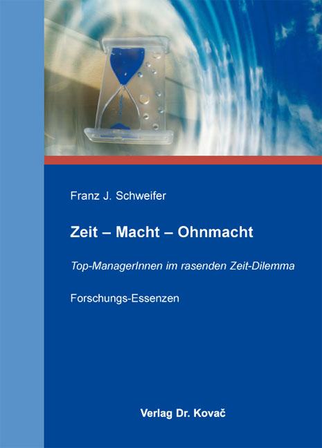 Cover: Zeit – Macht – Ohnmacht
