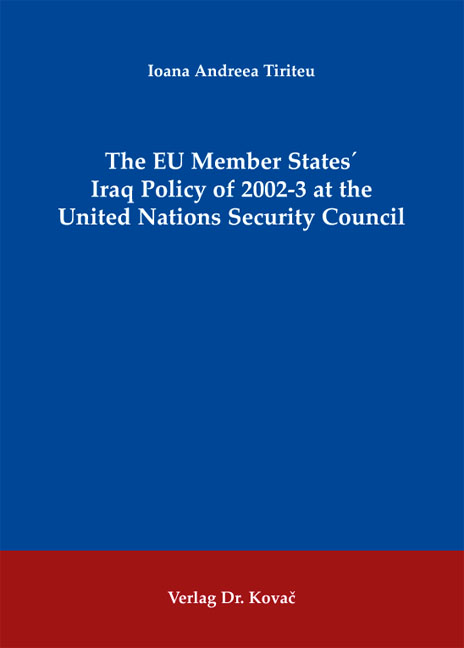 Cover: The EU Member States` Iraq Policy of 2002-3 at the United Nations Security Council