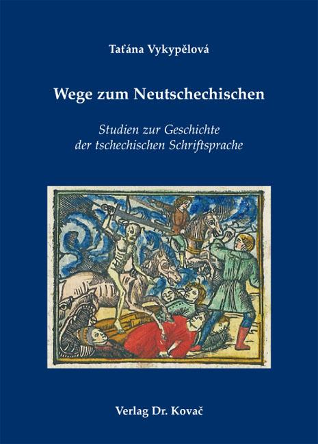 Cover: Wege zum Neutschechischen
