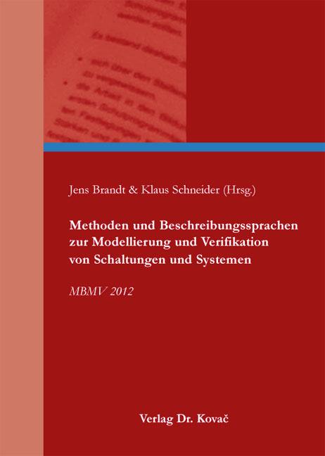 Cover: Methoden und Beschreibungssprachen zur Modellierung und Verifikation von Schaltungen und Systemen