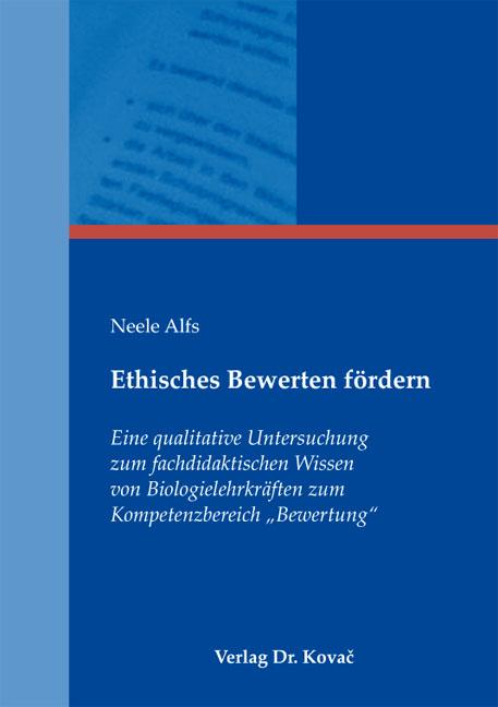 Cover: Ethisches Bewerten fördern