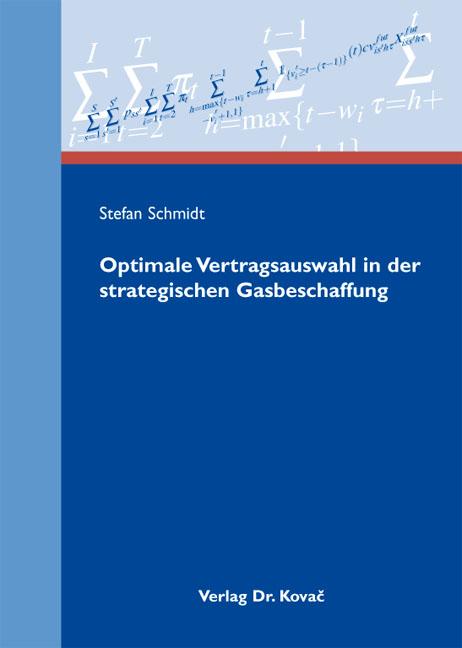 Cover: Optimale Vertragsauswahl in der strategischen Gasbeschaffung