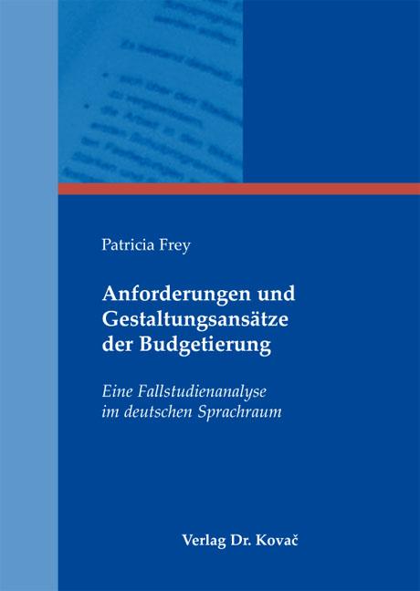 Cover: Anforderungen und Gestaltungsansätze der Budgetierung