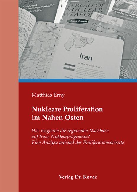 Cover: Nukleare Proliferation im Nahen Osten