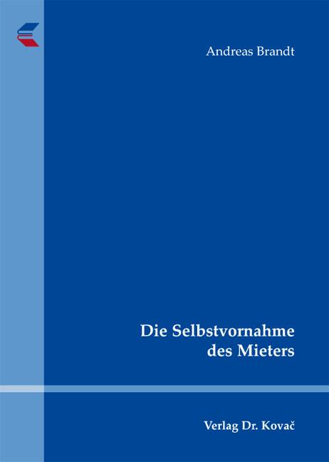 Cover: Die Selbstvornahme des Mieters