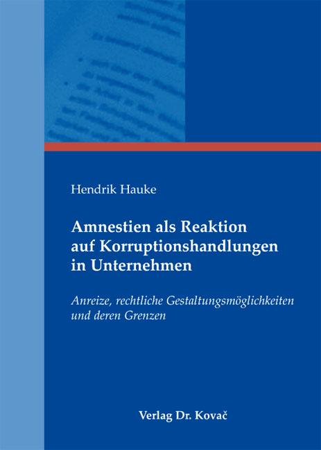 Cover: Amnestien als Reaktion auf Korruptionshandlungen in Unternehmen