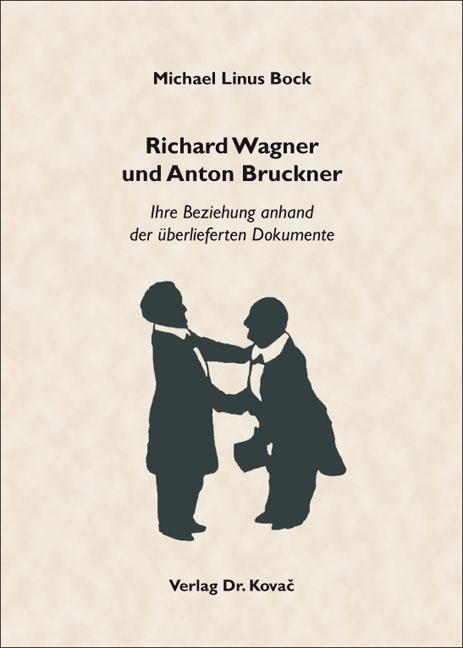 Cover: Richard Wagner und Anton Bruckner