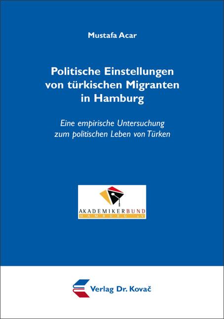 Cover: Politische Einstellungen von türkischen Migranten in Hamburg