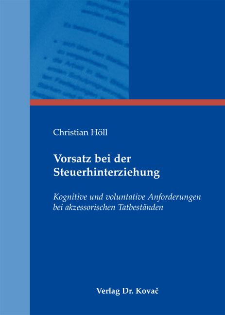 Cover: Vorsatz bei der Steuerhinterziehung