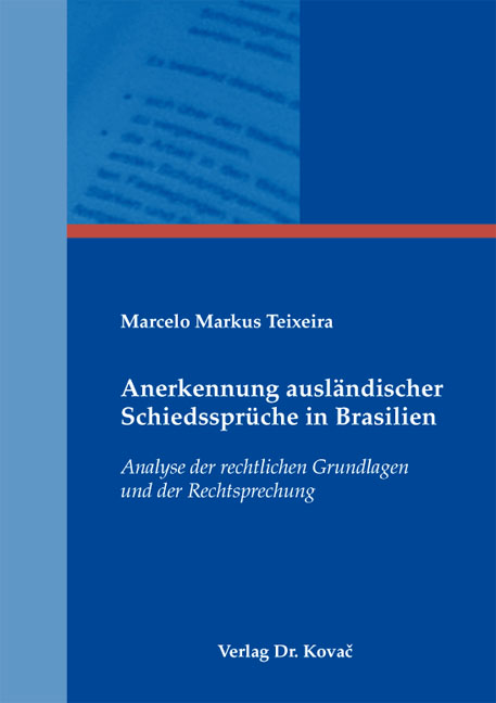Cover: Anerkennung ausländischer Schiedssprüche in Brasilien