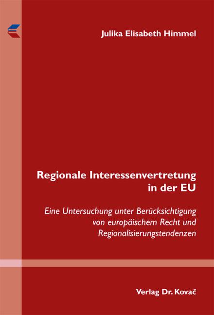 Cover: Regionale Interessenvertretung in der EU