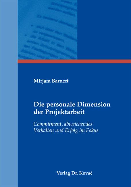 Cover: Die personale Dimension der Projektarbeit