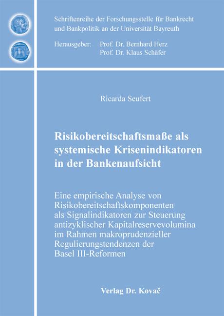 Cover: Risikobereitschaftsmaße als systemische Krisenindikatoren in der Bankenaufsicht