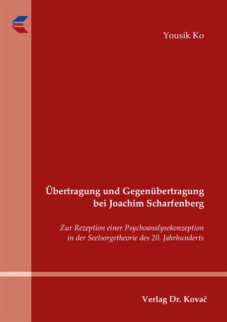 Cover: Übertragung und Gegenübertragung bei Joachim Scharfenberg