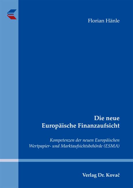 Cover: Die neue Europäische Finanzaufsicht