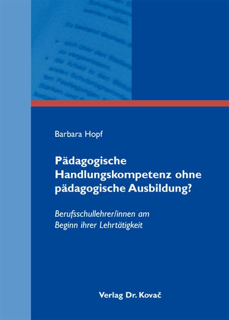 Cover: Pädagogische Handlungskompetenz ohne pädagogische Ausbildung?