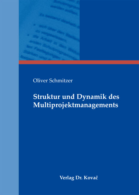 Cover: Struktur und Dynamik des Multiprojektmanagements