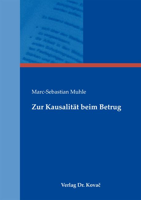 Cover: Zur Kausalität beim Betrug