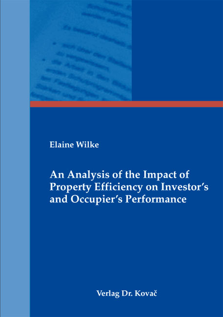 Cover: An Analysis of the Impact of Property Efficiency on Investor's and Occupier's Performance