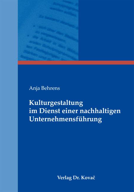Cover: Kulturgestaltung im Dienst einer nachhaltigen Unternehmensführung