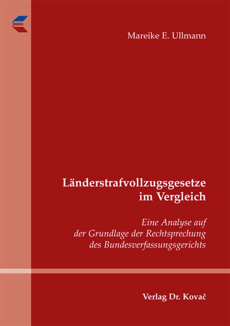 Cover: Länderstrafvollzugsgesetze im Vergleich