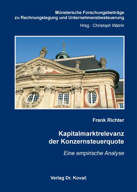 Cover: Kapitalmarktrelevanz der Konzernsteuerquote