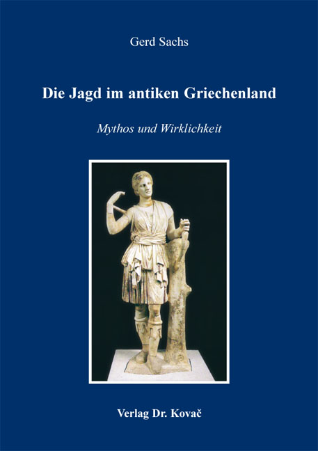 Cover: Die Jagd im antiken Griechenland