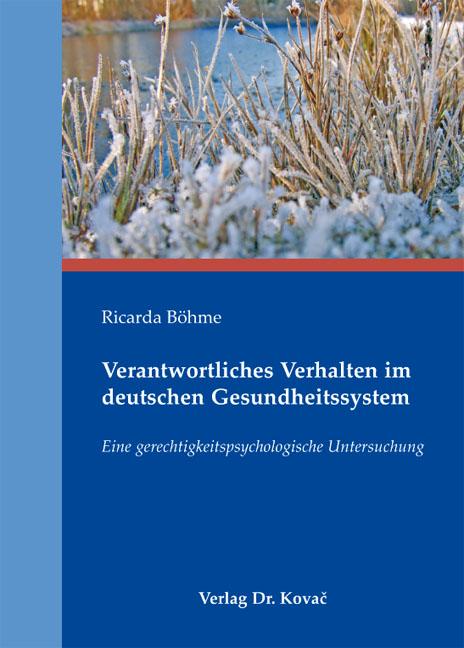 Cover: Verantwortliches Verhalten im deutschen Gesundheitssystem
