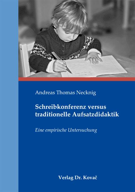 Cover: Schreibkonferenz versus traditionelle Aufsatzdidaktik