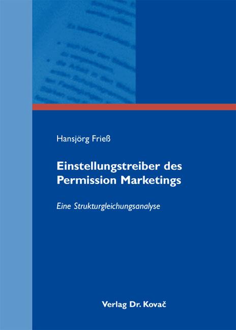 Cover: Einstellungstreiber des Permission Marketings