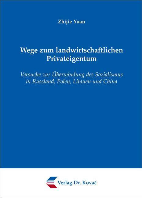 Cover: Wege zum landwirtschaftlichen Privateigentum