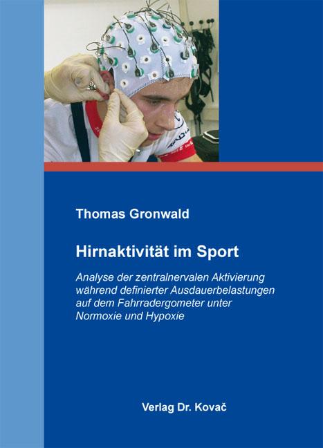 Cover: Hirnaktivität im Sport