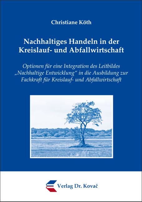 Cover: Nachhaltiges Handeln in der Kreislauf- und Abfallwirtschaft
