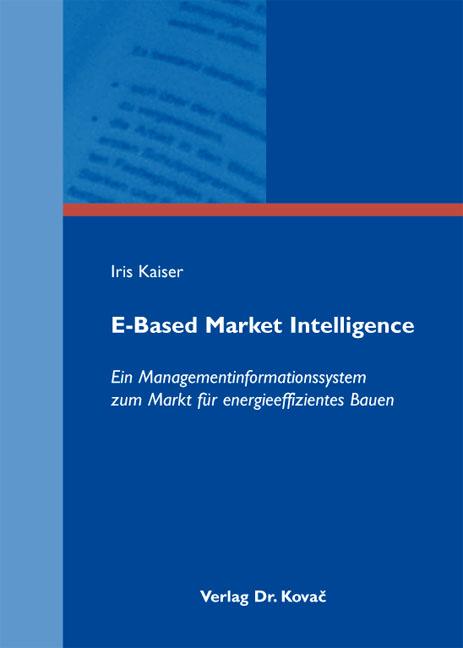 Cover: E-Based Market Intelligence