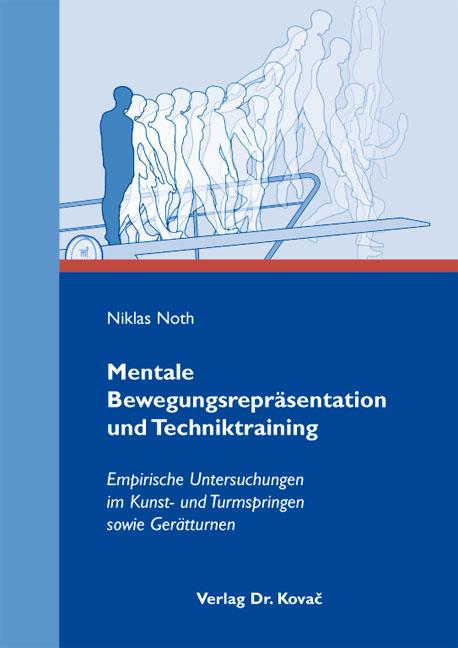 Cover: Mentale Bewegungsrepräsentation und Techniktraining