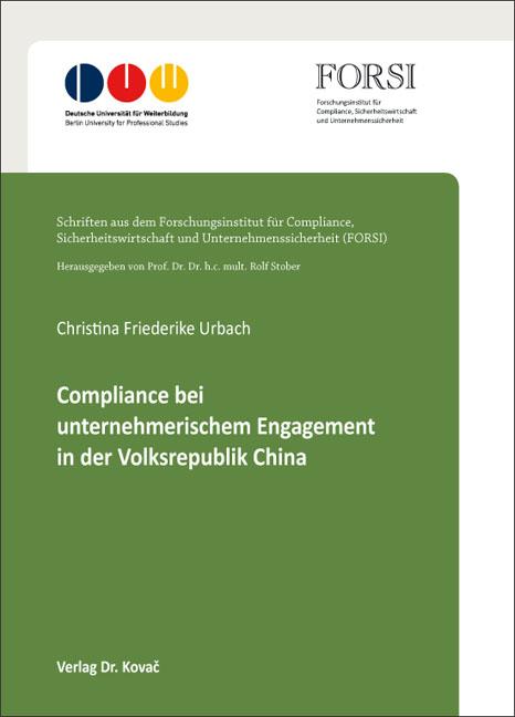 Cover: Compliance bei unternehmerischem Engagement in der Volksrepublik China