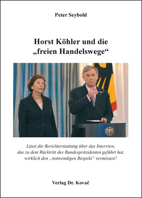 "Cover: Horst Köhler und die ""freien Handelswege"""